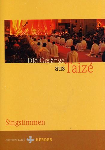 Die Gesänge aus Taizé - Singstimmen