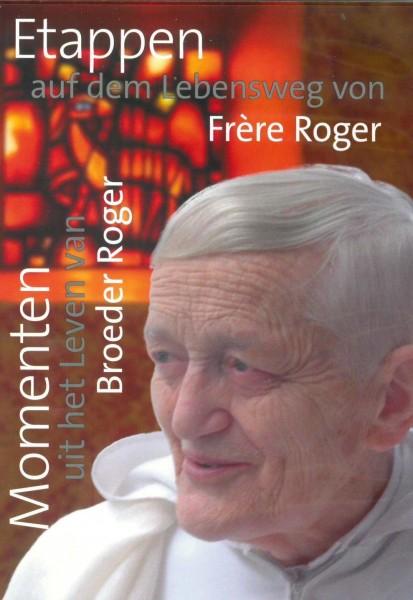 Etappen auf dem Lebensweg von Frère Roger