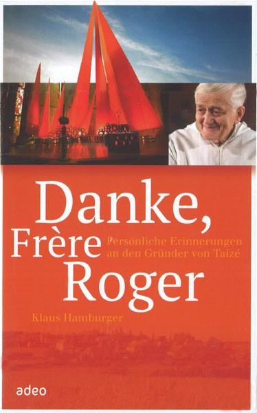 Klaus Hamburger: Danke, Frère Roger