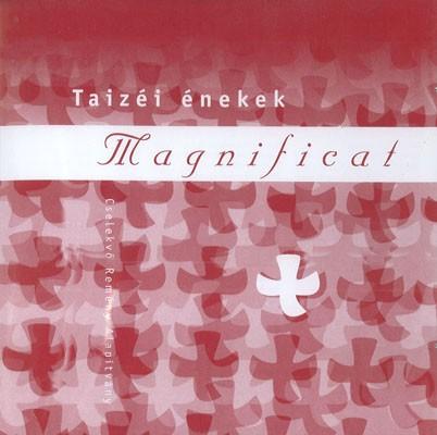 Magnificat - Taizéi énekek