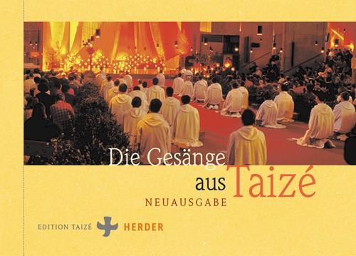 Die Gesänge aus Taizé - Liederbuch - Ausgabe 2020