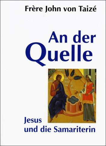 Fr. John: An der Quelle