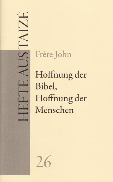 Hoffnung der Bibel, Hoffnung der Menschen (26)