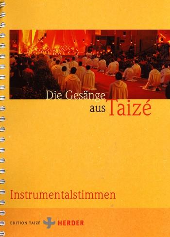 Die Gesänge aus Taizé - Instrumentalstimmen