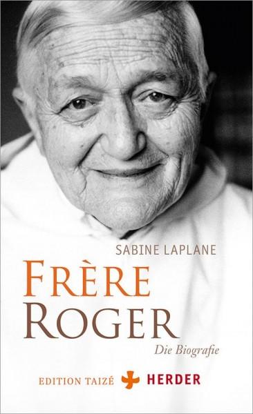 Frère Roger - Die Biografie